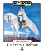Un canto a Bolívar