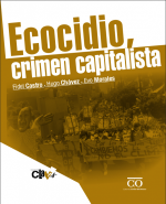 Ecocidio, crimen capitalista